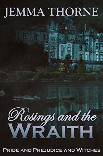 Rosings and the Wraith: Pride and Prejudice and Witches by Jemma Thorne  https://www.amazon.com/dp/B01E2W4Y62/ref=cm_sw_r_pi_dp_U_x_FPTuAbZV7E5EF