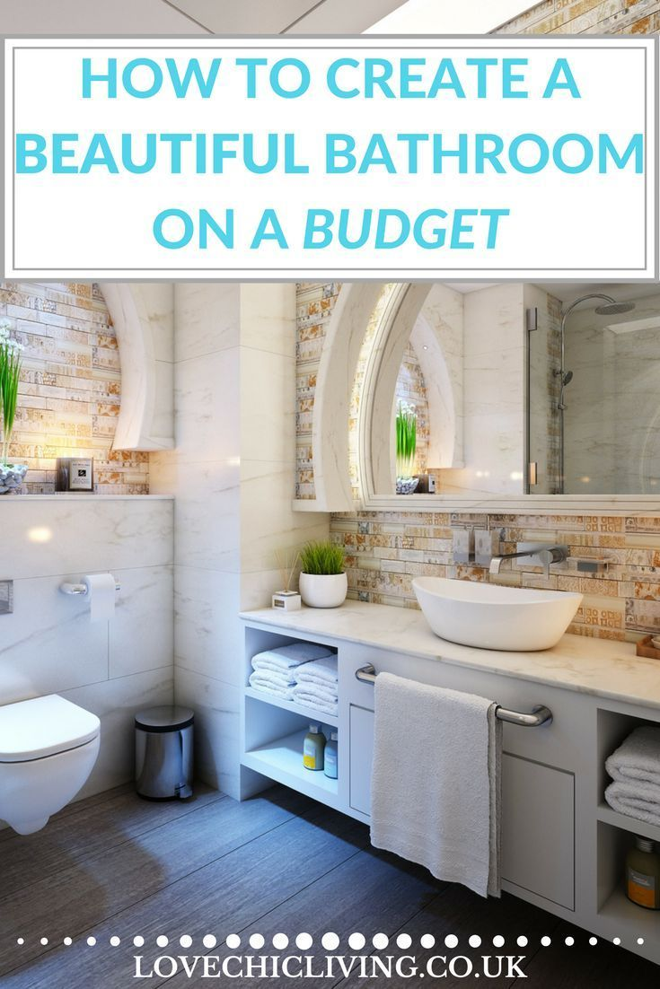 A New Bathroom Doesn T Have To Cost A Fortune Learn How To Create
