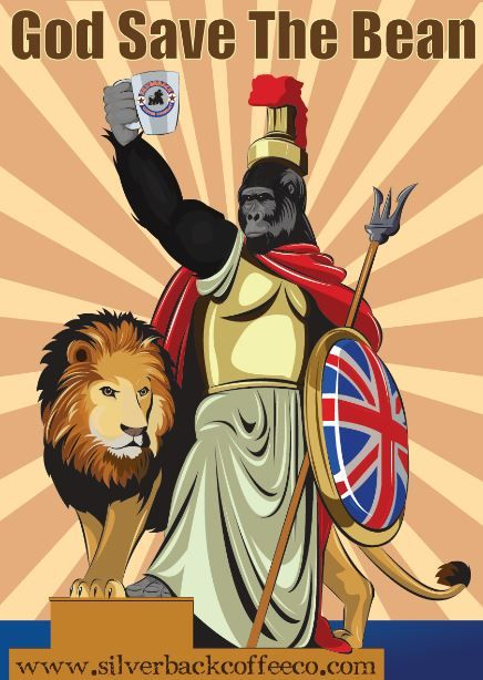 God Save The Bean - latest Silverback Advertising poster #coffee #British www.silverbackcoffeeco.com