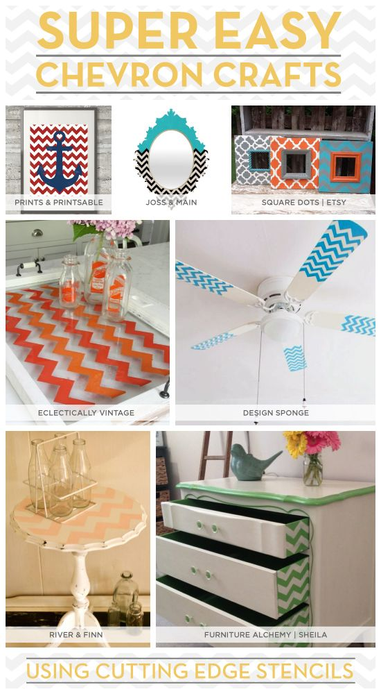 Seven super easy senciled projects that use the chevron craft stencil from Cutting Edge Stencils! http://www.cuttingedgestencils.com/chevron-stencil-templates-stencils.html