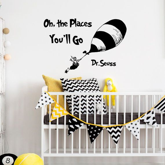 Dr Seuss Quotes Oh The Places You'll Go Wall Decals Nursery - Dr Seuss Nursery Vinyl Wall Quotes Kids Baby Room Theme Wall Art Decor Q058