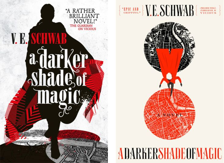Books by Proxy | The Friday Face-Off  - A Darker Shade of Magic by V.E. Schwab - UK (Julia Lloyd) vs US (Will Staehle)