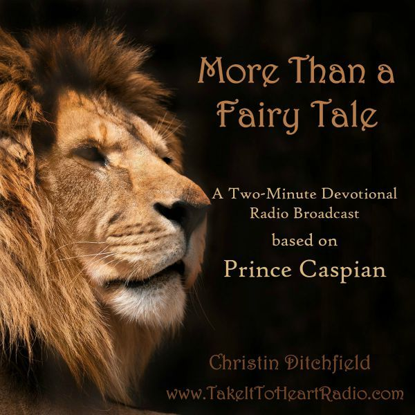More Than a Fairy Tale | Take It To Heart! with Christin Ditchfield