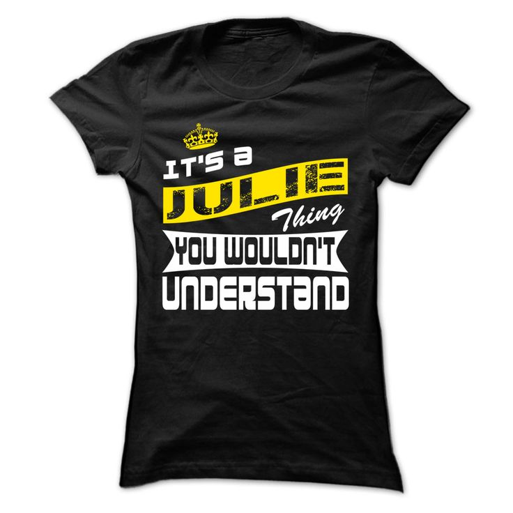 Julie Thing- Cool 【title】 T-Shirt !!!If you are Julie or loves one. Then this shirt is for you. Cheers !!!xxxJulie Julie