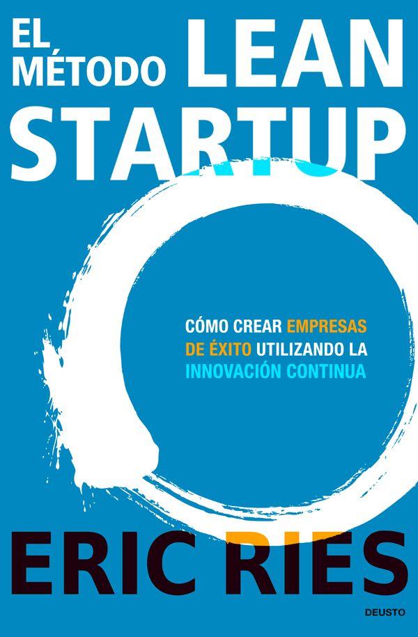 El método Lean Startup.  En este libro Eric Ries nos presenta una nueva forma de crear una empresa adaptándose a la realidad volátil de nuestros tiempos. Si quieres profundizar sobre le contenido del libro ven aquí https://www.leadersummaries.com/ver-resumen/el-metodo-lean-startup#gs.FWZNa94