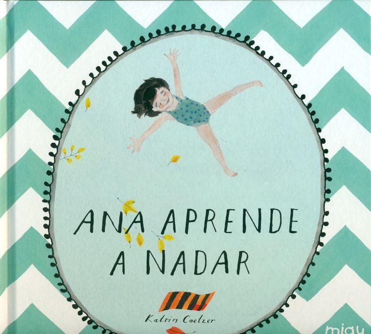"""LIBRO.Infantil. """" Ana aprende a nadar"""". Disponible en la Biblioteca de Hellín desde el 31 de Marzo"""