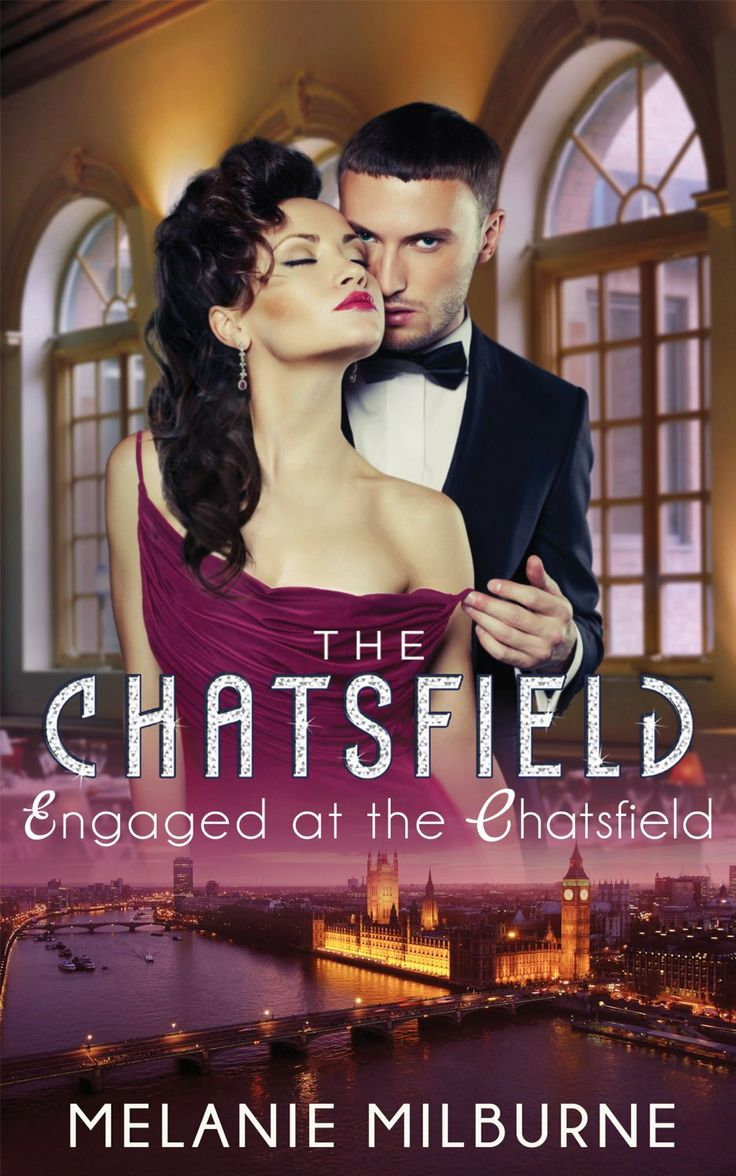 Amazon.com: Mills & Boon : Engaged At The Chatsfield eBook: Melanie Milburne: Kindle Store