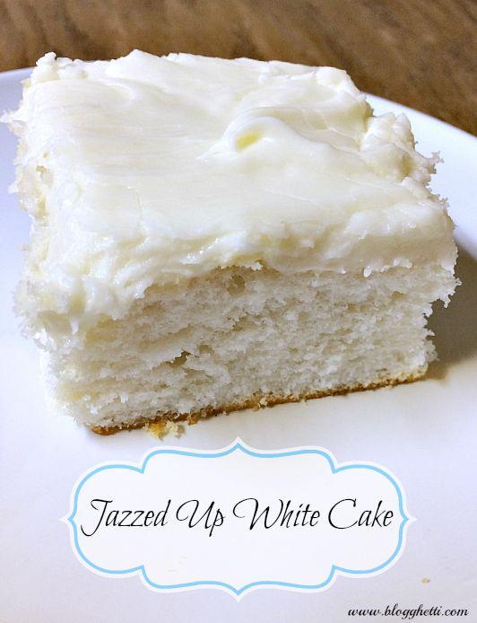 Jazzed up White Cake - Make that boxed cake mix taste like homemade