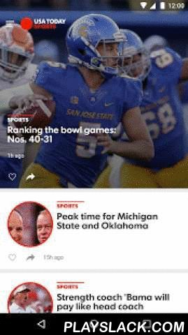 USA TODAY  Android App - playslack.com ,  The nation's news from USA TODAY is accessible 24/7 on your Android phone or tablet. Staying informed has never been this quick, easy or enjoyable.Headlines - Browse the latest headlines in our News, Sports, Life, Money, Tech, Travel and Opinion sections. Stories are updated 24/7 and can be shared via e-mail, Twitter, Facebook or any sharing app you download on your device.Scores - Check out the latest sports scores for the NFL, MLB, NBA, NHL, MLS…
