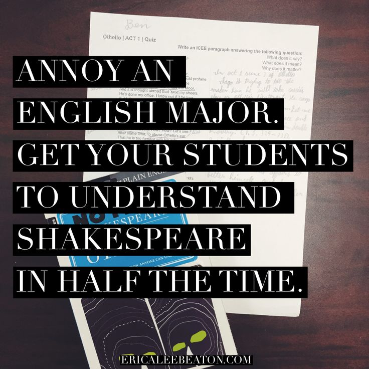 Annoy an English major. Get your students to understand Shakespeare in half the time. | via Erica Lee Beaton | Sparknotes, Kelly Gallagher, second draft reading, humanities