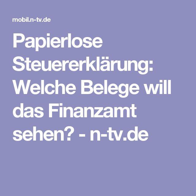 Papierlose Steuererklärung: Welche Belege will das Finanzamt sehen? - n-tv.de
