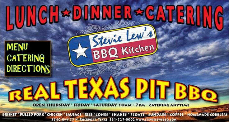 Stevie Lew's BBQ Kitchen is open Thursday, Friday & Saturday from 10am to 7pm, Caterings Anytime. Serving Brisket, Pulled Pork, Chicken, Sausage, Ribs, Cones, Shakes, Floats, Sundaes, Coffee & Homemade Desserts! Specialty meals include, Burgers, Spudstuffers, BBQ Tacos, BBQ Quesidillas, BBQ Shrimp Tacos, Jambalaya. rockport texas restaurant bbq eats food rv parks coffee roasters tea coastal bend
