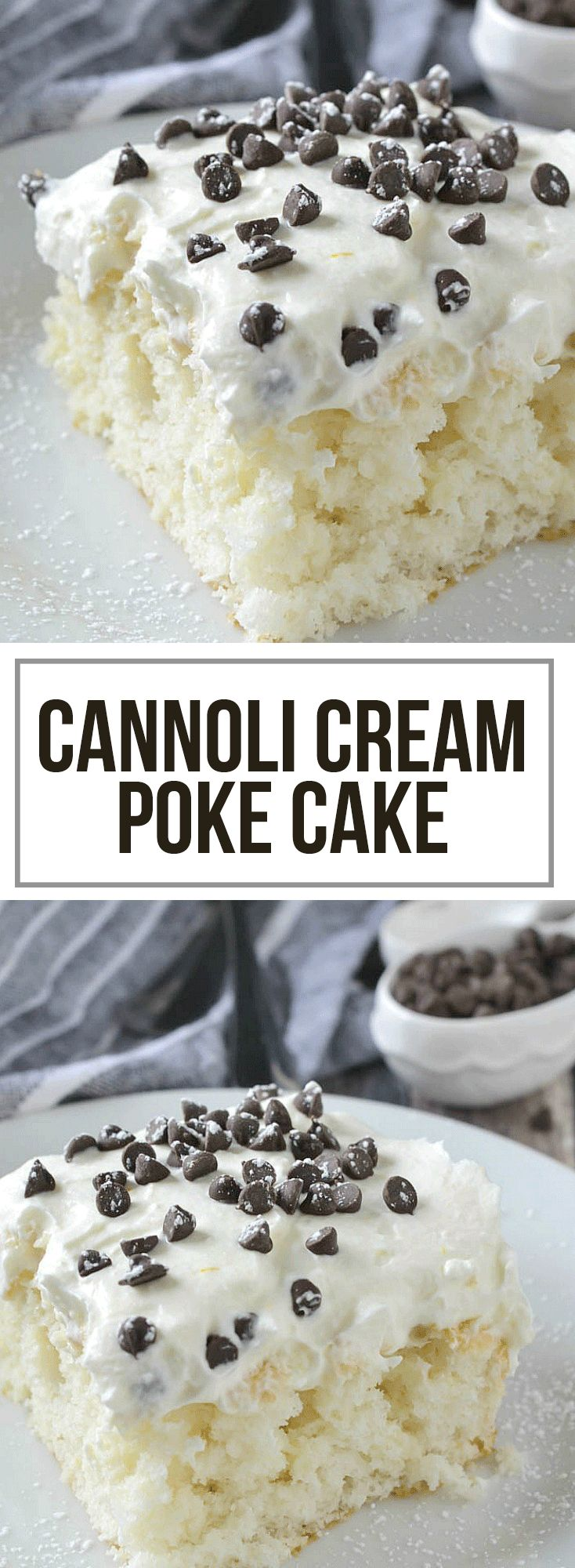 An easy recipe for Cannoli Cream Poke Cake topped with a sweet ricotta whipped cream, mini chocolate chips and a light dusting of powdered sugar.