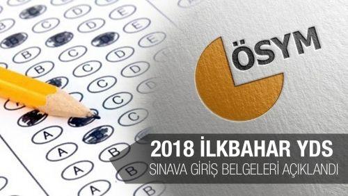 2018 İlkbahar YDS Sınav Giriş Belgelerine Erişim Açıldı