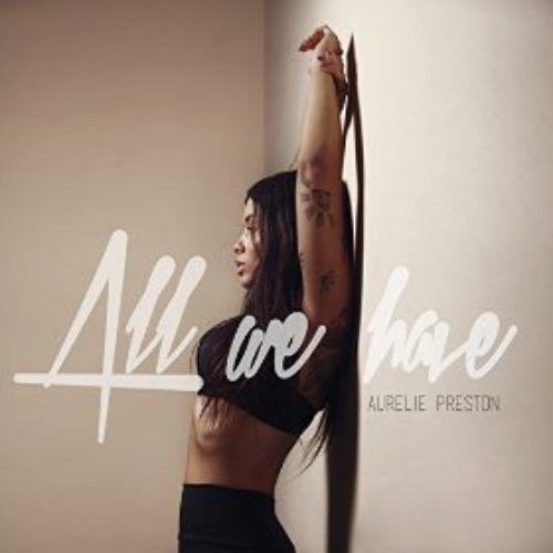 Telecharger All We Have – Aurélie Preston