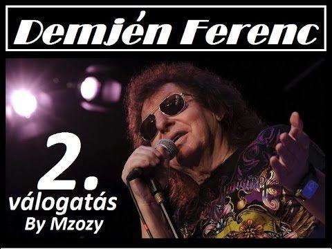 Demjén Ferenc válogatás 02  By Mzozy 2014