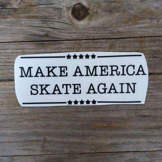Make America Skate Again vinyl sticker Car stickers by meddlemedia