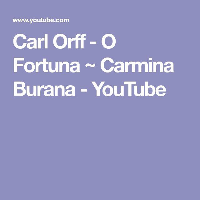Carl Orff - O Fortuna ~ Carmina Burana - YouTube