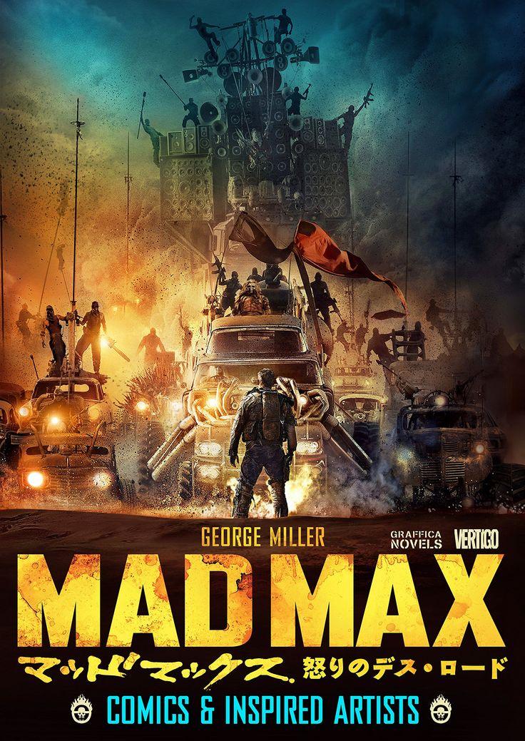 マッドマックス 怒りのデス・ロード(GRAFFICA NOVELS): COMICS & INSPIRED ARTISTS | ジョージ・ミラー, 柳下 毅一郎 |本 | 通販 | Amazon