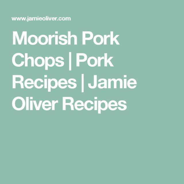 Moorish Pork Chops   Pork Recipes   Jamie Oliver Recipes