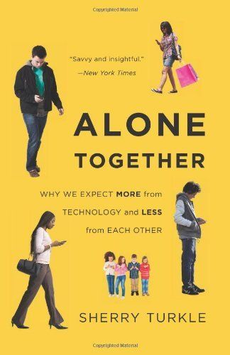 Alone Together: Why We Expect More from Technology and Less from Each Other by Sherry Turkle, http://www.amazon.com/dp/0465031463/ref=cm_sw_r_pi_dp_H6mbrb1ZEZG7B