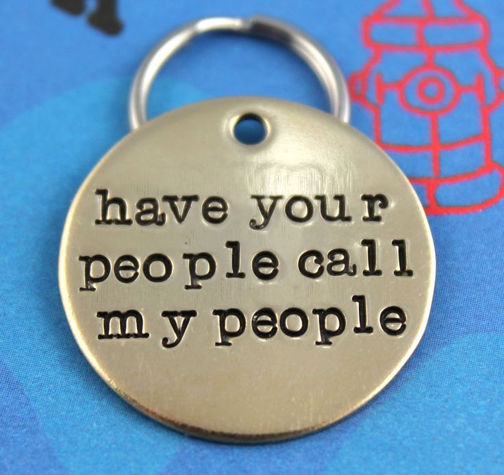 Custom Dog Tag  - Unique Pet ID Tag - Handstamped Nu Gold Dog Tag - Have Your People Call My People. $11.00, via Etsy.