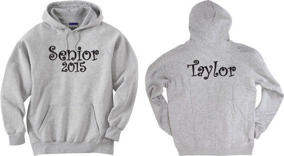 Senior 2015 Personalized Hoodie Sweatshirt