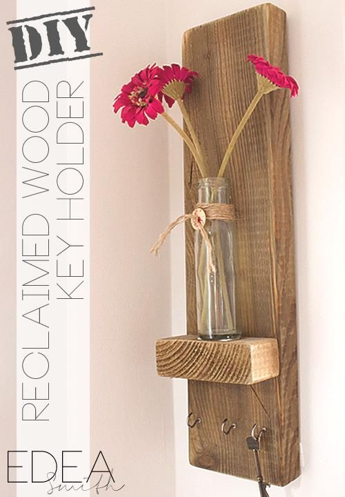 DIY Key Holder : DIY RECLAIMED WOOD KEY HOLDER