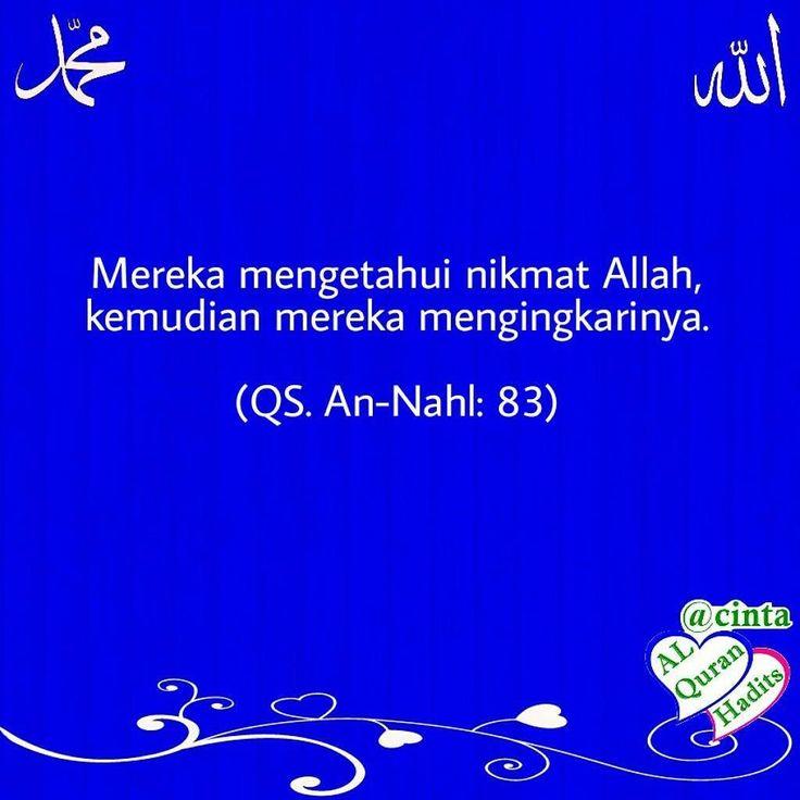 Pikirkan dan renungkan apa yang ada pada diri keluarga rumah pekerjaan kesehatan dan apa saja yang tersedia di sekeliling Anda. Dan janganlah termasuk golongan . . Mereka mengetahui nikmat Allah kemudian mereka mengingkarinya. . (QS. An-Nahl: 83) . . ================== Kumpulan cinta Allah Nabi Ulama' Al-Quran Hadits Sholawat @cintaalquranhadits _____________________ . #cinta #allah #alquran #nabi #rosulullah #hadits #sholawat #ulama' #membacalah #kumpulan #majalis #islam #ayomondok #santri…