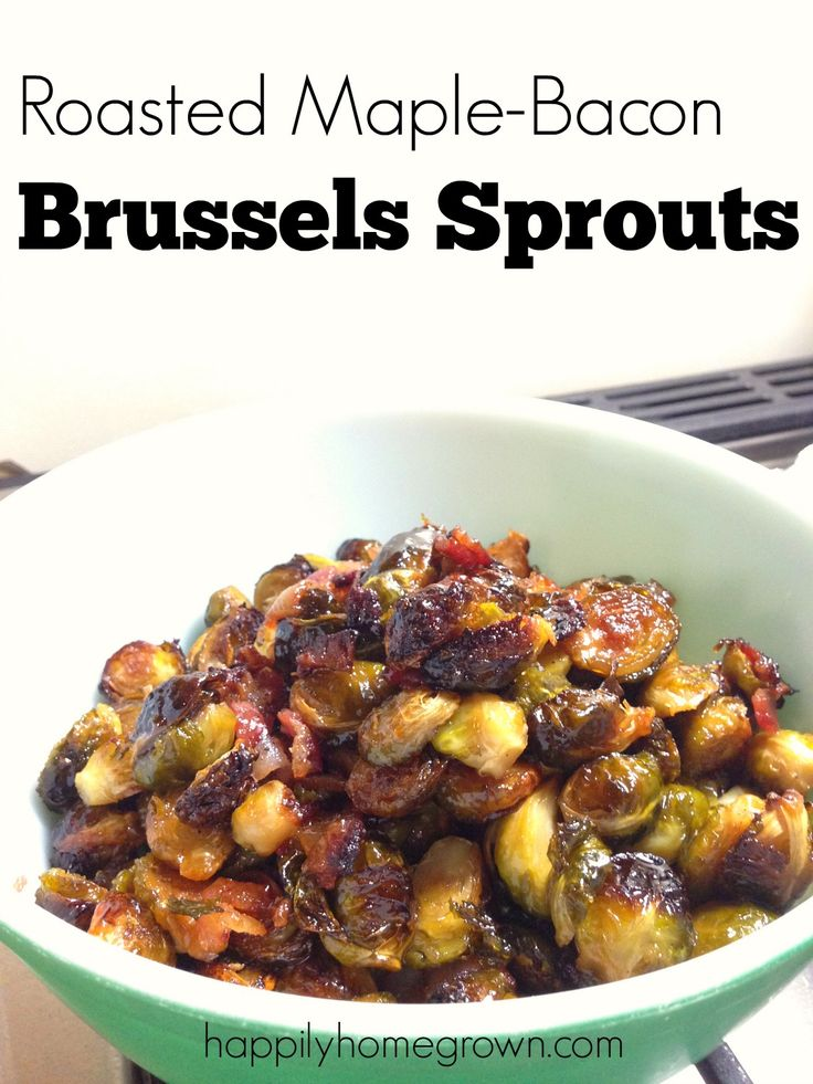 Need a delicious side dish? This recipe for Oven Roasted Maple Bacon Brussels Sprouts deliver! Bacon really does make everything taste better. via @homegrownhuston