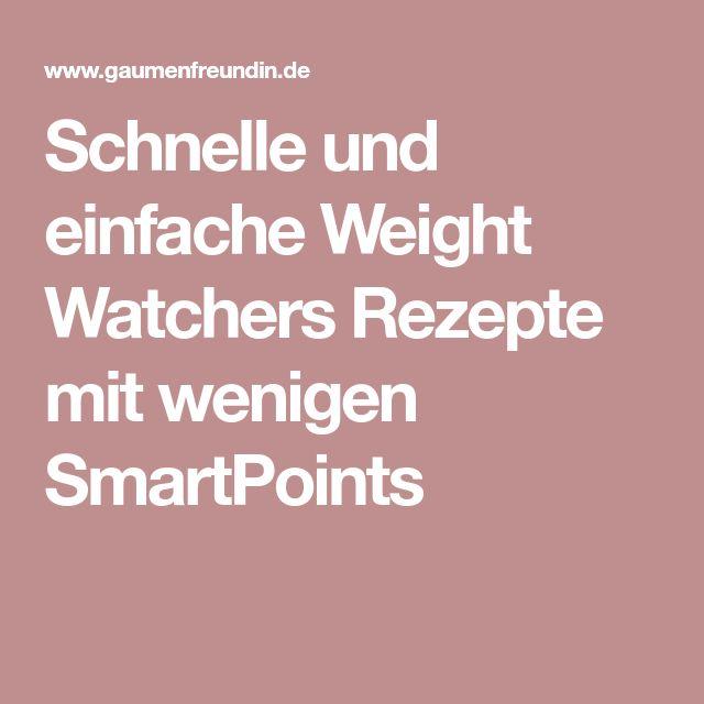 schnelle und einfache weight watchers rezepte mit wenigen smartpoints essen ideen weight. Black Bedroom Furniture Sets. Home Design Ideas