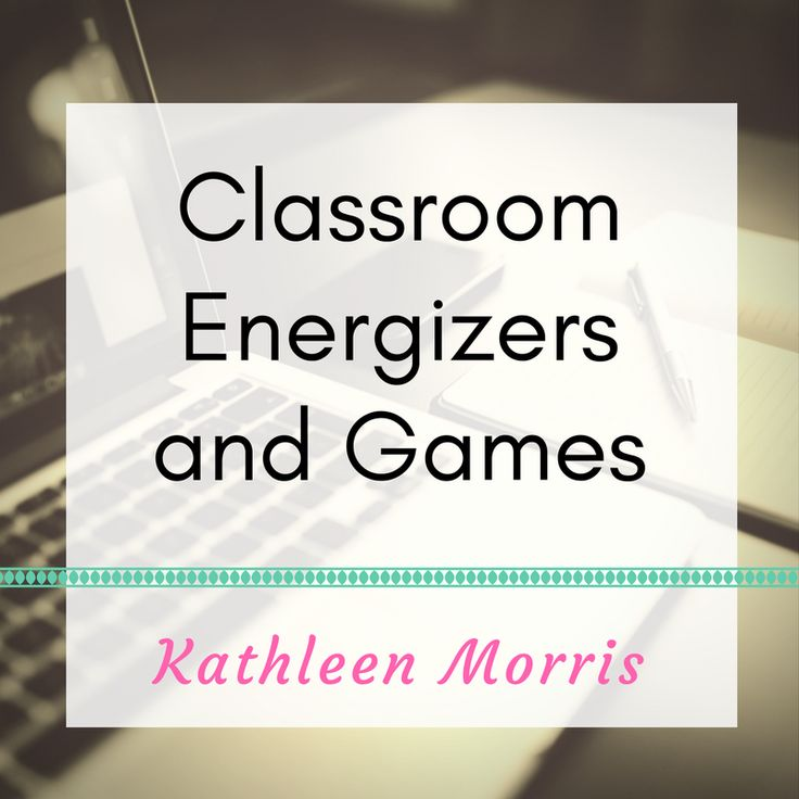 Easy ways to warm up or have fun in the classroom