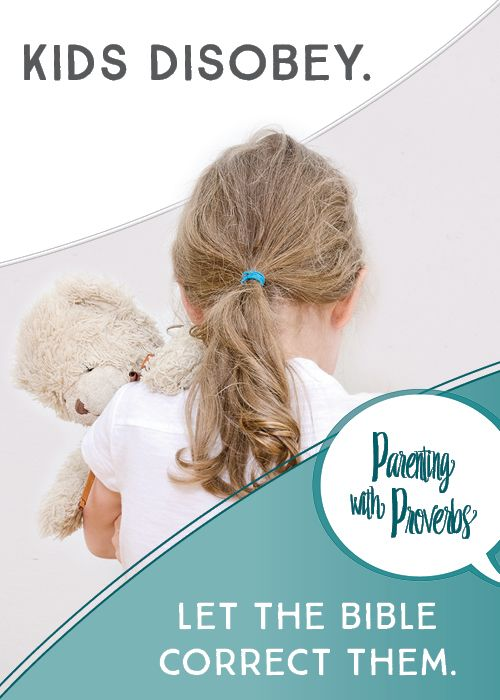 20 verses from Proverbs parents can use while correcting their children. Parenting with Proverbs