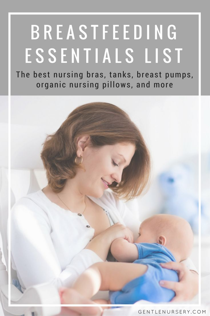A breastfeeding essentials checklist for natural-minded mamas. Discover the best nursing tanks, bras, organic nursing pillows, pads, covers, and more.