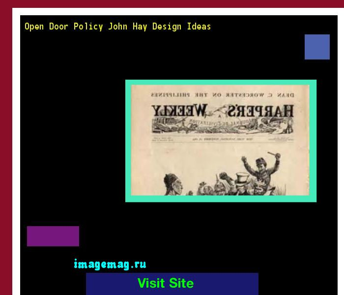 Open Door Policy John Hay Design Ideas 124628 - The Best Image Search