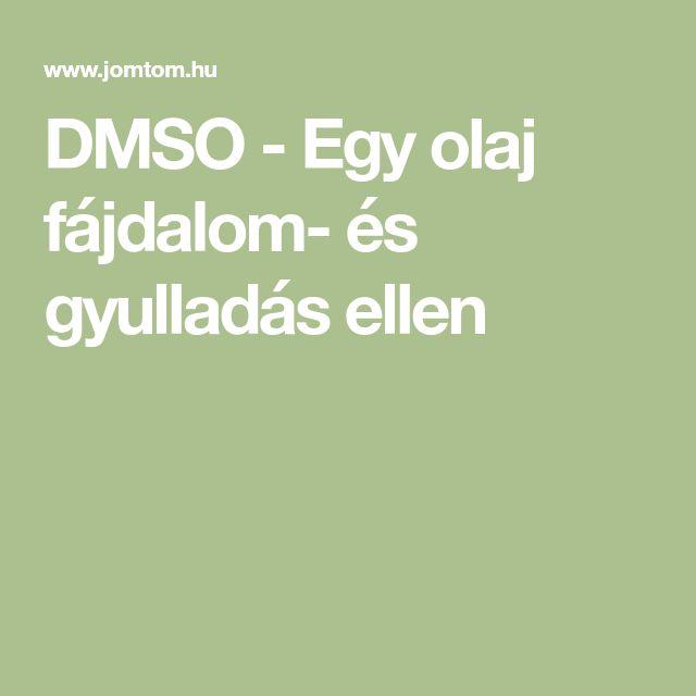 DMSO - Egy olaj fájdalom- és gyulladás ellen