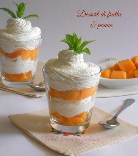 Dessert con melone cantalupo e panna fresca. Un dolce facile, veloce, Da preparare per la merenda dei nostri ragazzi o quando ci sono ospiti inattesi.