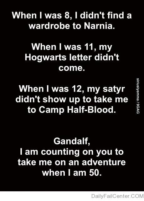 Yeah, Gandalf! You better show up!