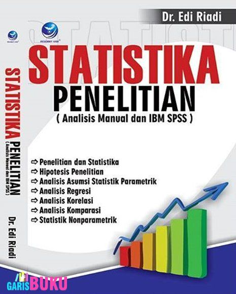 Statistika Penelitian (Analisis Manual Dan IBM SPSS) By Dr.Edi Riadi