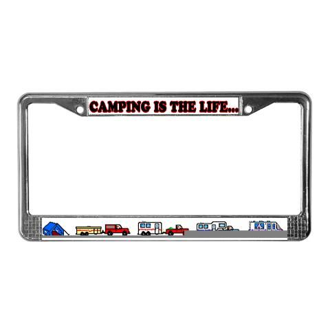 18.00 Grab one of these fun camping license plate frames for the camper in your life, becasue Camping is the life Funny License Plate Frame . A real roadside attraction, get your driver's attitude
