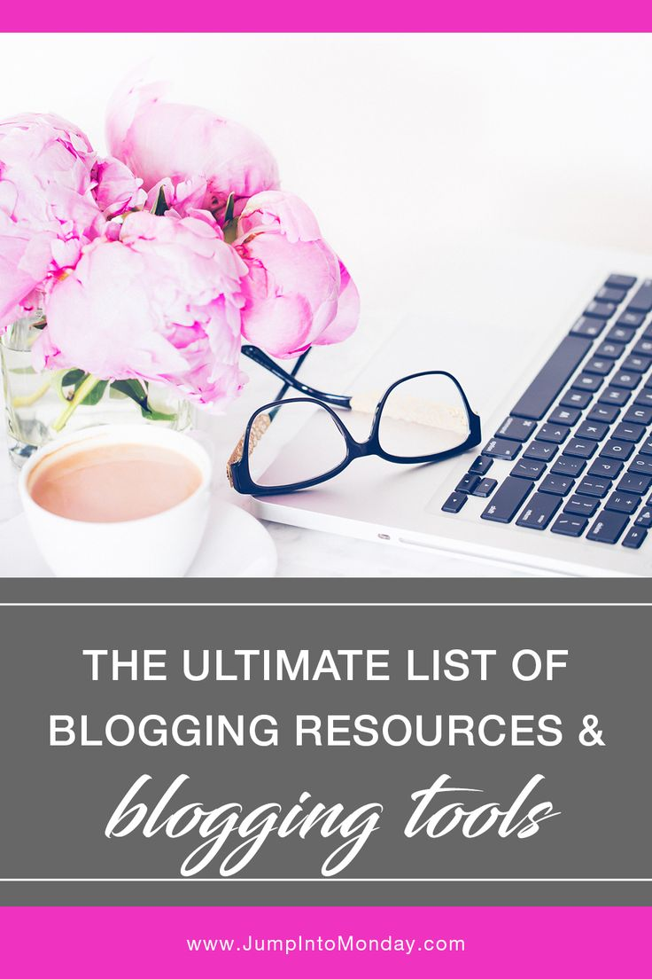 Save this! The Ultimate List of Recommended Blogging Resources