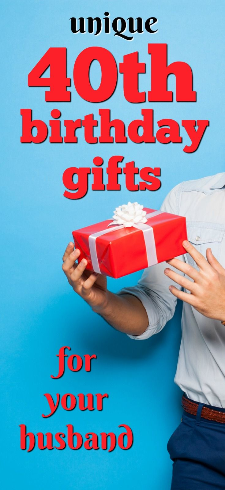 40 gift ideas for your husband's 40th birthday | sam's 40th