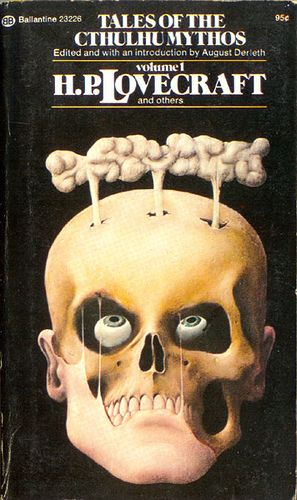 Tales of the Cthulhu Mythos Vol. 1 (Ballantine) 1974 AUTHOR: H. P. Lovecraft ARTIST: John Holmes by Hang Fire Books, via Flickr