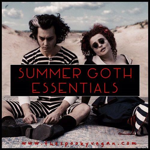 20 Summer Goth Essentials To Survive The Sun Goth