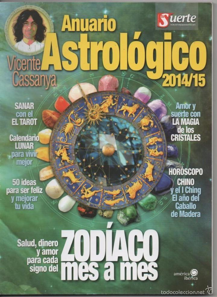 ANUARIO ASTROLÓGICO VICENTE CASSANYA 2014/15 SANAR CON EL TAROT, I CHING, MAGIA…
