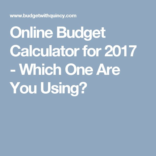 Online Budget Calculator for 2017 - Which One Are You Using?