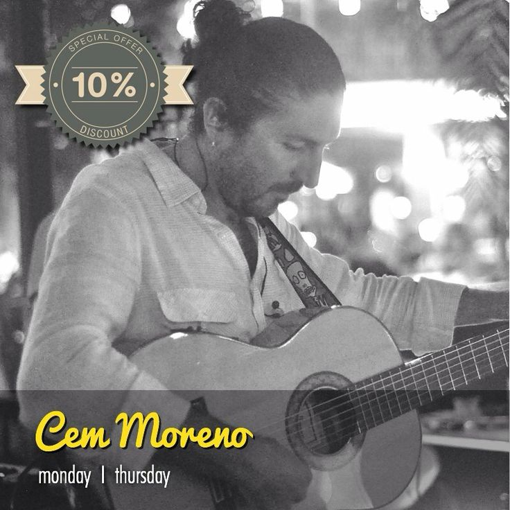 This evening Cem Moreno will delight you with Spanish melodies. Do not forget to take advantage of the privilege of being the hotel guests.