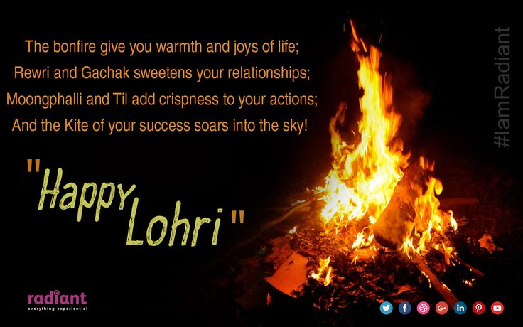 The bonfire give you warmth and joys of life; Rewri and Gachak sweetens you relationships; Moongphalli and Til add crispness to your actions; And the Kite of your success soars into the sky!  Happy Lohri! #happy #lohri #festival #india #IamRadiant #celebration #wishes #happiness #India