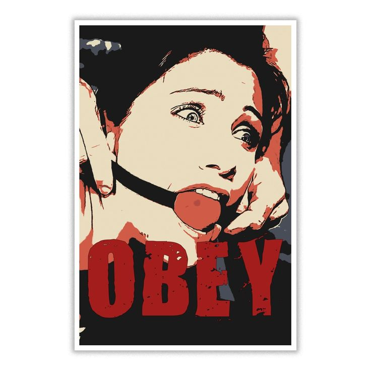 NSFW Adult warning OBEY erotic submissive girl poster kinky BDSM bondage artwork sexy poster