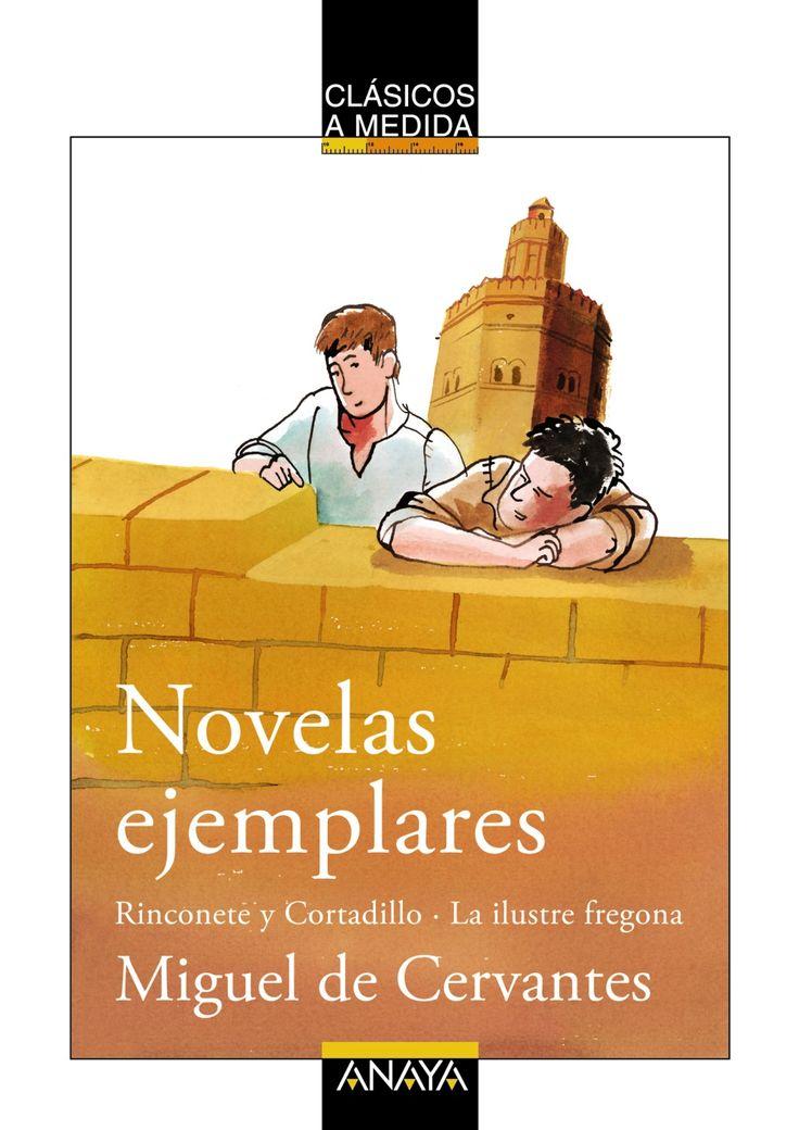 """""""Novelas ejemplares (Rinconete y Cortadillo/La ilustre fregona)"""" - Emilio Fontanilla Debesa (Anaya)"""